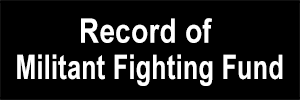 Record of Militant Fightning Fund
