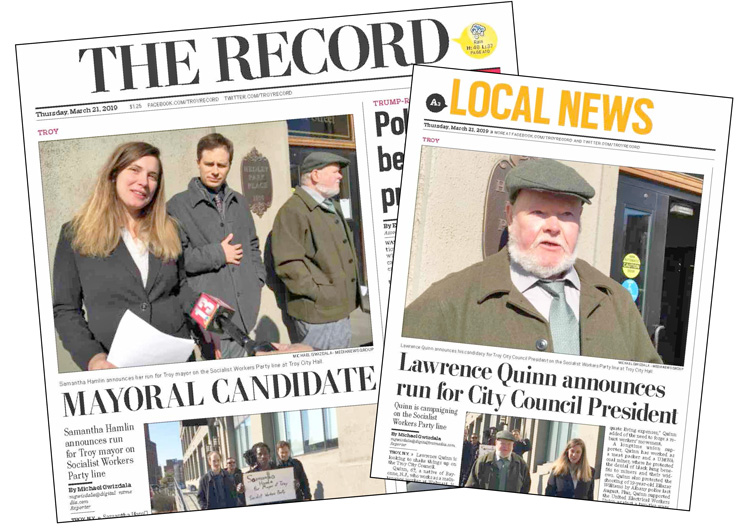 Troy Record gave front page coverage to announcement of Socialist Workers Party campaign March 21. Campaigners are fanning out in region knocking on doors to introduce the party.