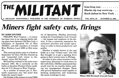 Above, Militant article on how coal miner Bill Hovland, who was also the SWP candidate for U.S. Senate in West Virginia in 1982, won back his job after he was suspended by bosses at Old Ben Coal. Hovland's firing was seen by fellow mine workers as part of ongoing battle between bosses and the union. Workers went on strike, forcing bosses to back down.