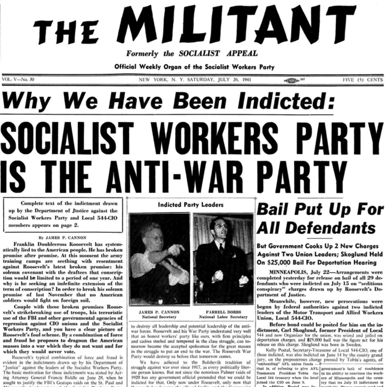 July 26, 1941, Militant explains that 18 leaders of Socialist Workers Party and the Minneapolis Teamsters were framed up by the FBI, jailed over opposition to U.S. rulers' drive to enter second imperialist world war to fight for markets and power.