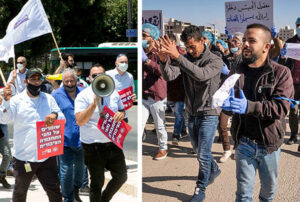 Left, Jewish, Arab bus drivers demand better work conditions, safety outside Israeli parliament in Jerusalem in July. Right, Ramallah, West Bank, protest against Palestinian Authority attack on Social Security, pensions in 2018. Workers across the region have common interests.