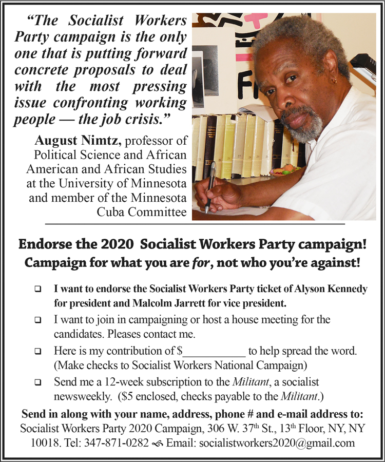 Endorse the 2020 Socialist Workers Party campaign! Campaign for what you are for, not who you're against!