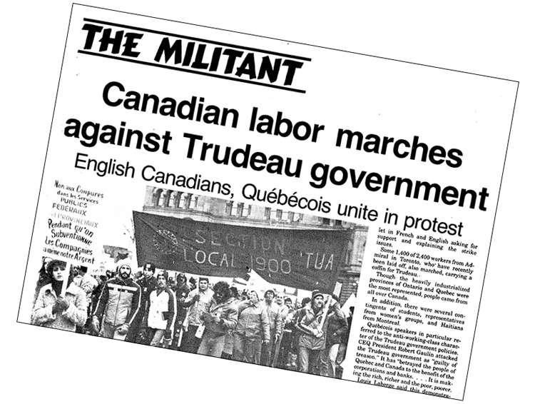 Militant  coverage of Nov. 21, 1981, Ottawa rally of 100,000 workers. Working people in Quebec and across Canada defeated rulers' 1970 repression, spurring struggles for Quebec national rights, advancing united labor battles and helped build the communist movement in Canada.