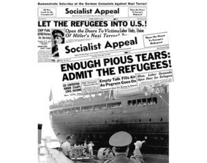 Above, Issues of Socialist Appeal, as the Militant was called at the time, campaigning for Jewish refugees to be admitted to the U.S. Below, Jewish refugees aboard S.S. St. Louis reach Havana in 1939. They were refused entry by the Cuban government and in Miami by the Roosevelt administration. The 900 on board were forced back to Europe and 250 perished in Nazi camps.