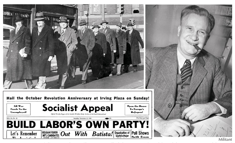 Nov. 12, 1938, Socialist Appeal, as Militant was called then, campaigned for a labor party as road forward from 1930s industrial union strike wave. James P. Cannon, right, Socialist Workers Party national secretary and one of 18 SWP members and Minneapolis Teamsters framed up and jailed for organizing labor opposition to U.S. rulers' drive to enter second imperialist world war. They were sentenced day Washington declared war. Top, Cannon, second left, leads defendants to courthouse, Dec. 31, 1943, to serve prison terms.