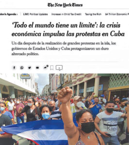 New York Times ran this article in Spanish and English on protests in Cuba with this image, which the paper claimed was of an anti-government protest. In fact, it is a march in Havana in support of the revolution! In the baseball cap behind the Cuban flag is Gerardo Hernández, a well-known leader of the Committees in Defense of the Revolution and one of the Cuban 5, who spent 16 years in prison in the U.S., framed up for his work helping to stop terrorist attacks on Cuba.